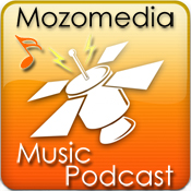 Mozomedia Music Podcast (Enhanced)